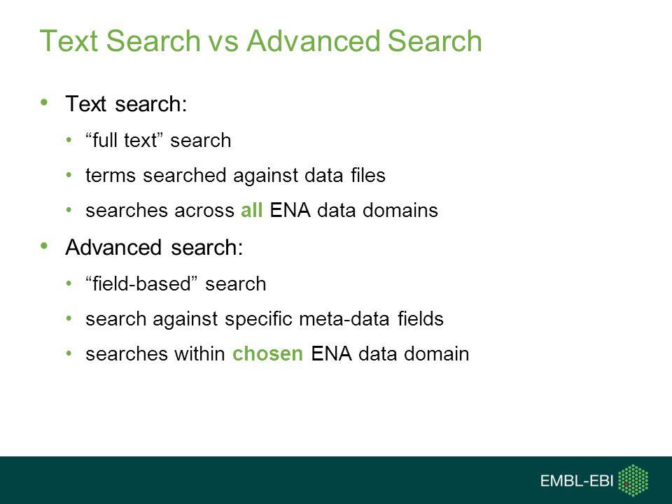 Text Search vs Advanced Search