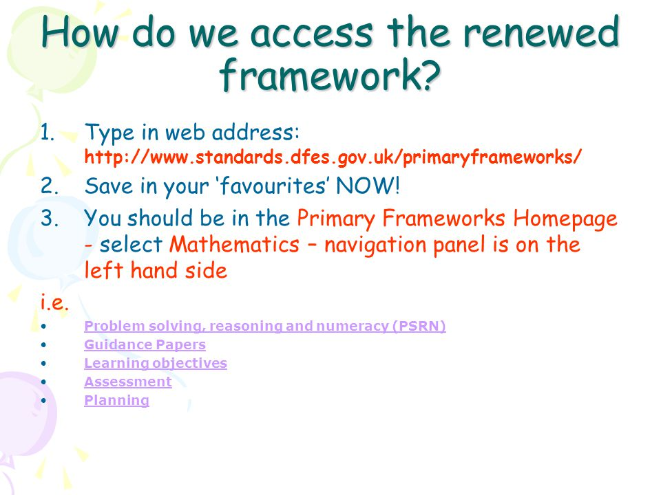 How do we access the renewed framework