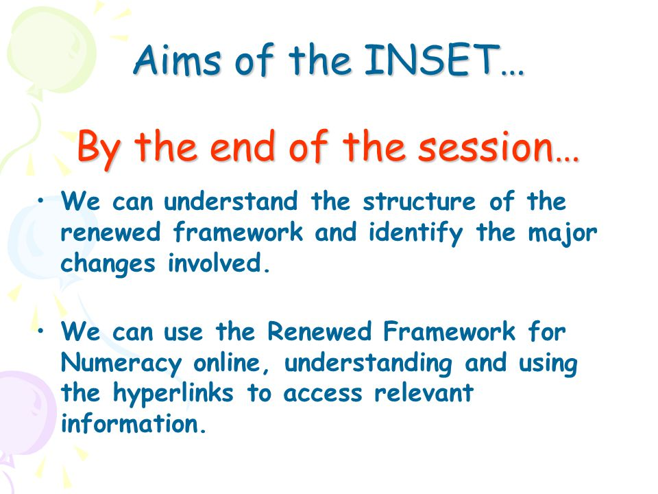 Aims of the INSET… By the end of the session…