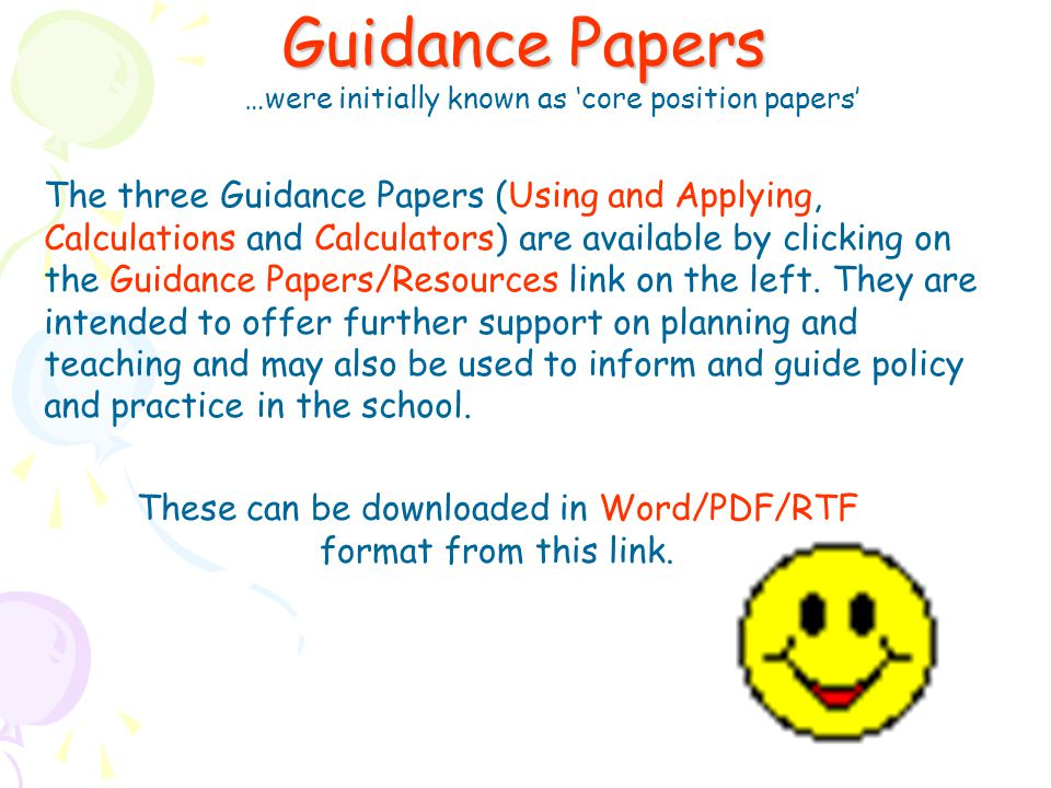 Guidance Papers …were initially known as 'core position papers'