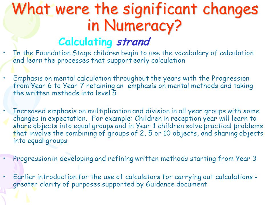 What were the significant changes in Numeracy