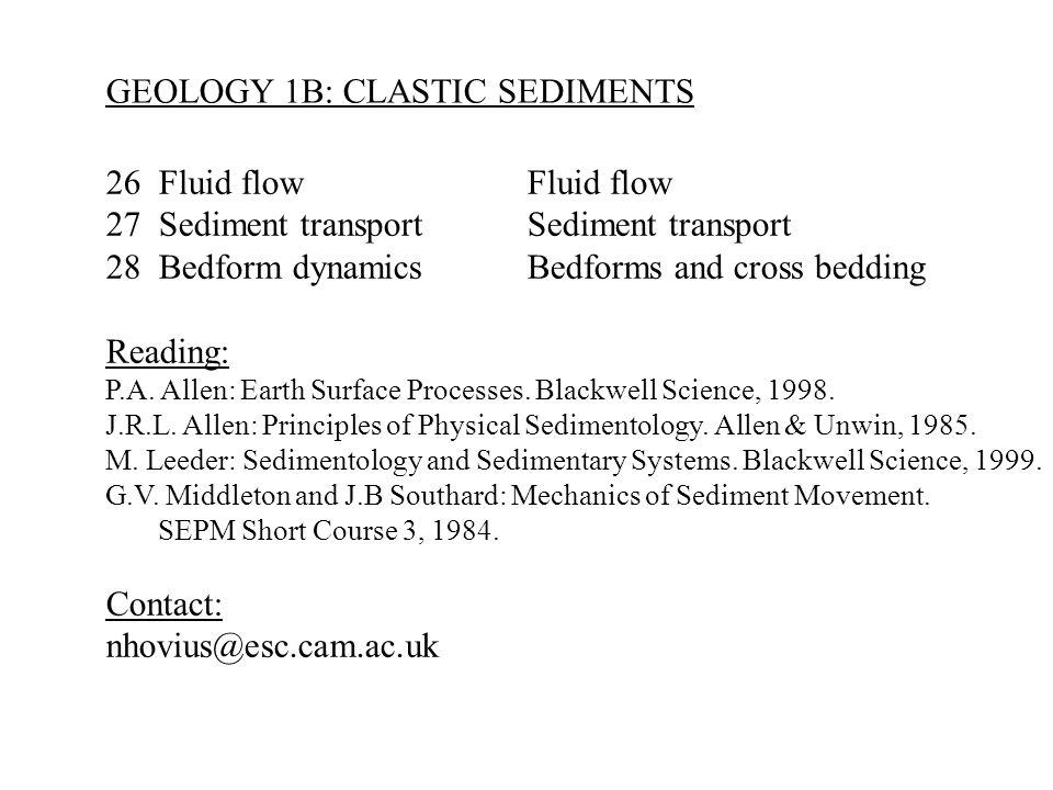 GEOLOGY 1B: CLASTIC SEDIMENTS
