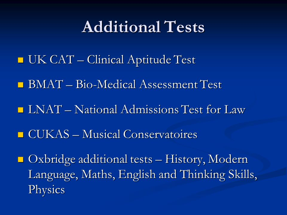 Additional Tests UK CAT – Clinical Aptitude Test