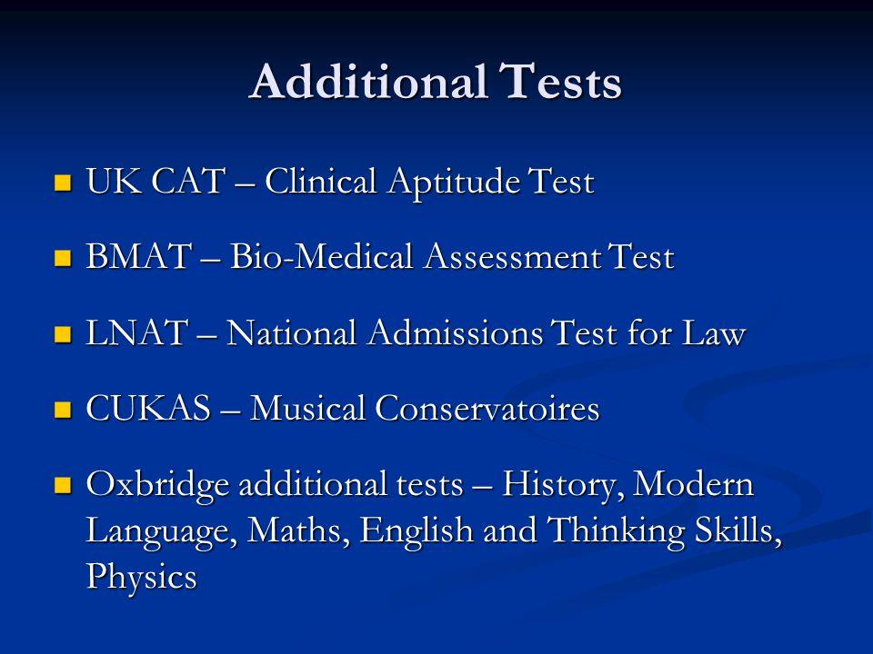Additional Tests UK CAT – Clinical Aptitude Test