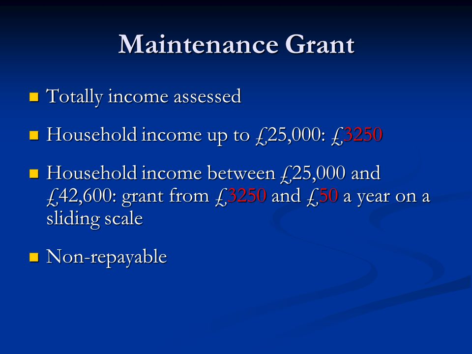 Maintenance Grant Totally income assessed