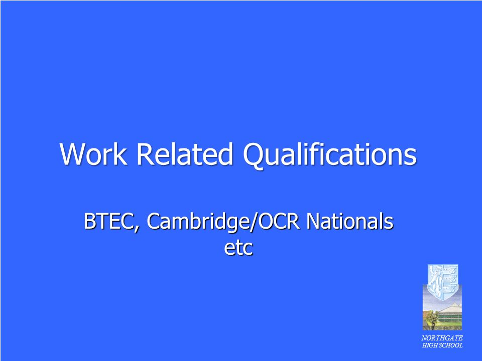 Work Related Qualifications