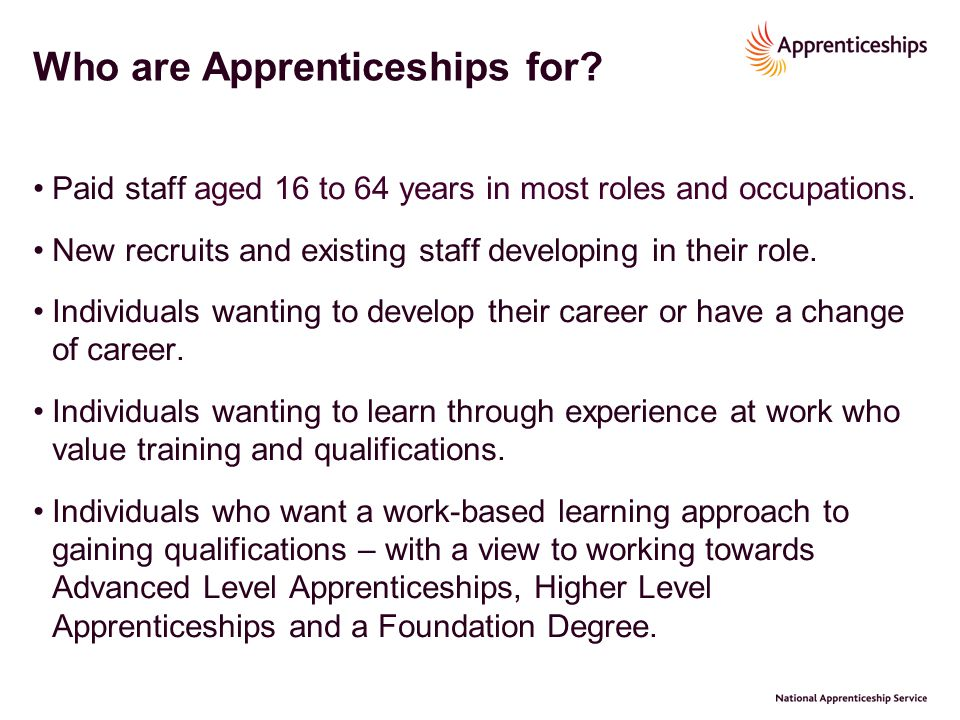Who are Apprenticeships for