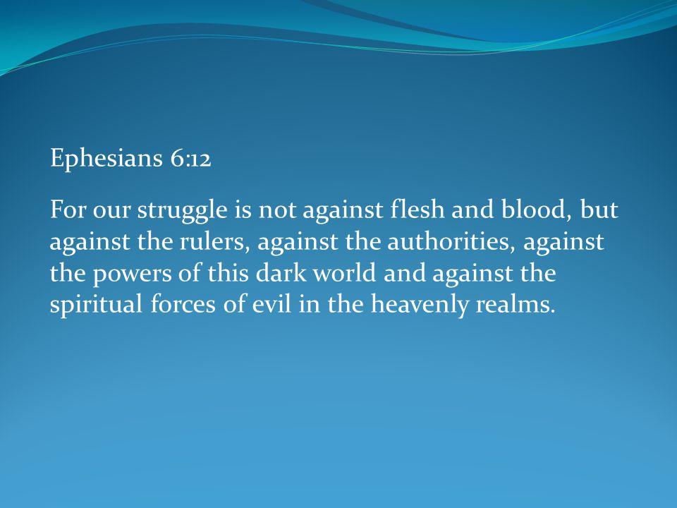 Ephesians 6:12