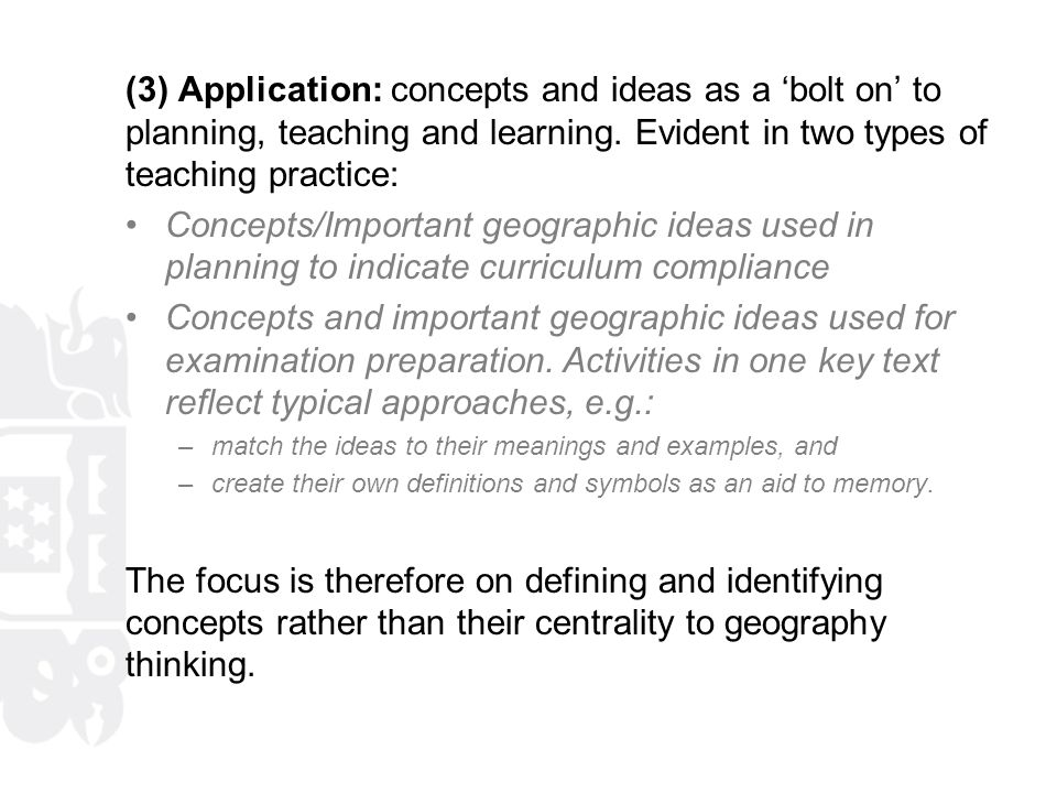 (3) Application: concepts and ideas as a 'bolt on' to planning, teaching and learning. Evident in two types of teaching practice: