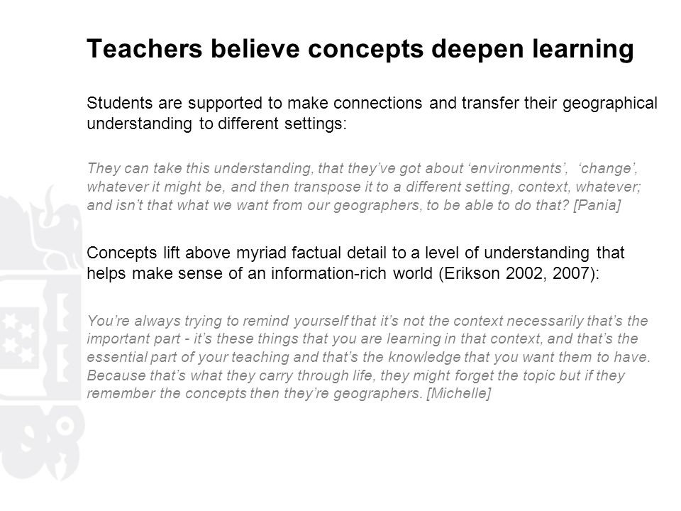Teachers believe concepts deepen learning