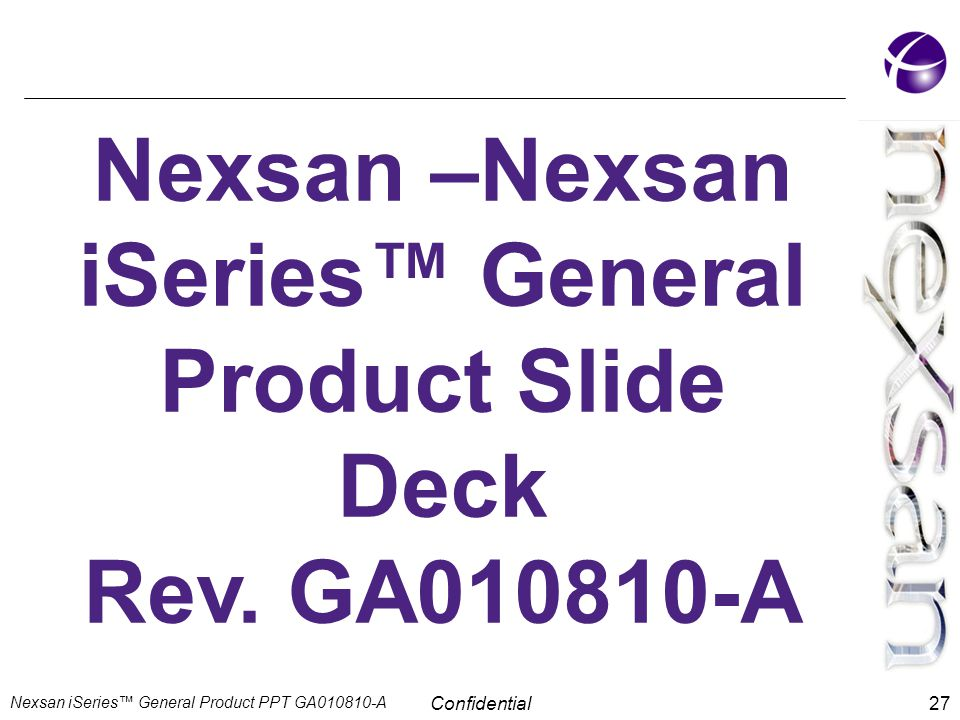 Nexsan –Nexsan iSeries™ General Product Slide Deck
