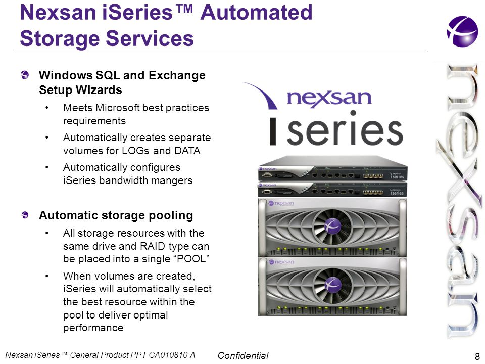 Nexsan iSeries™ Automated Storage Services