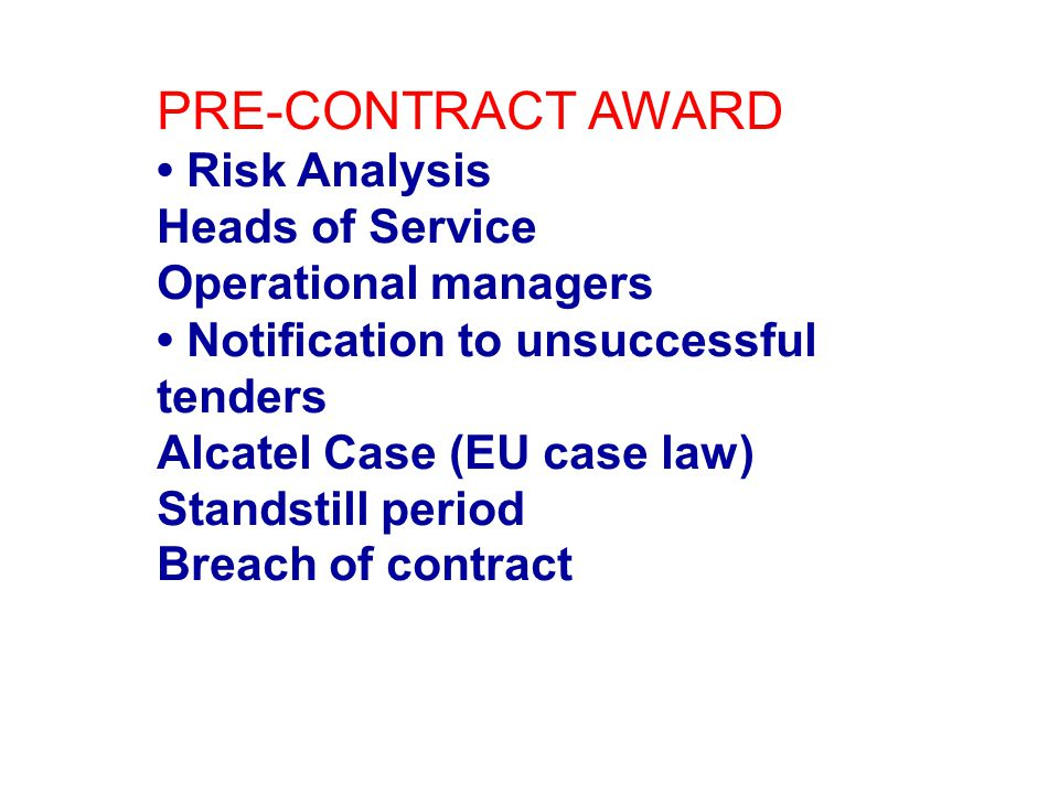 PRE-CONTRACT AWARD • Risk Analysis Heads of Service
