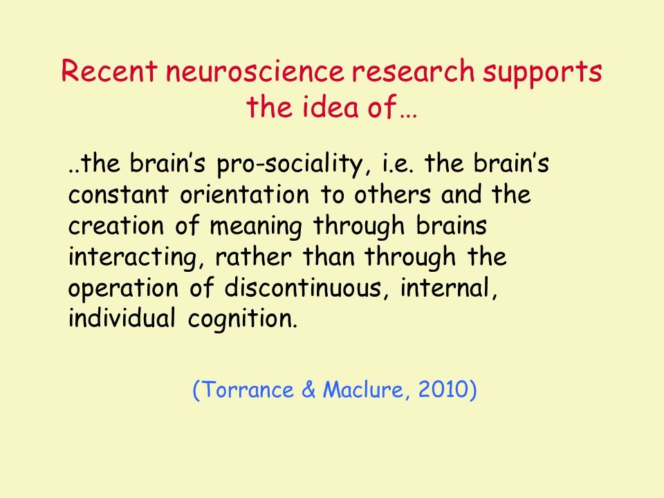 Recent neuroscience research supports the idea of…