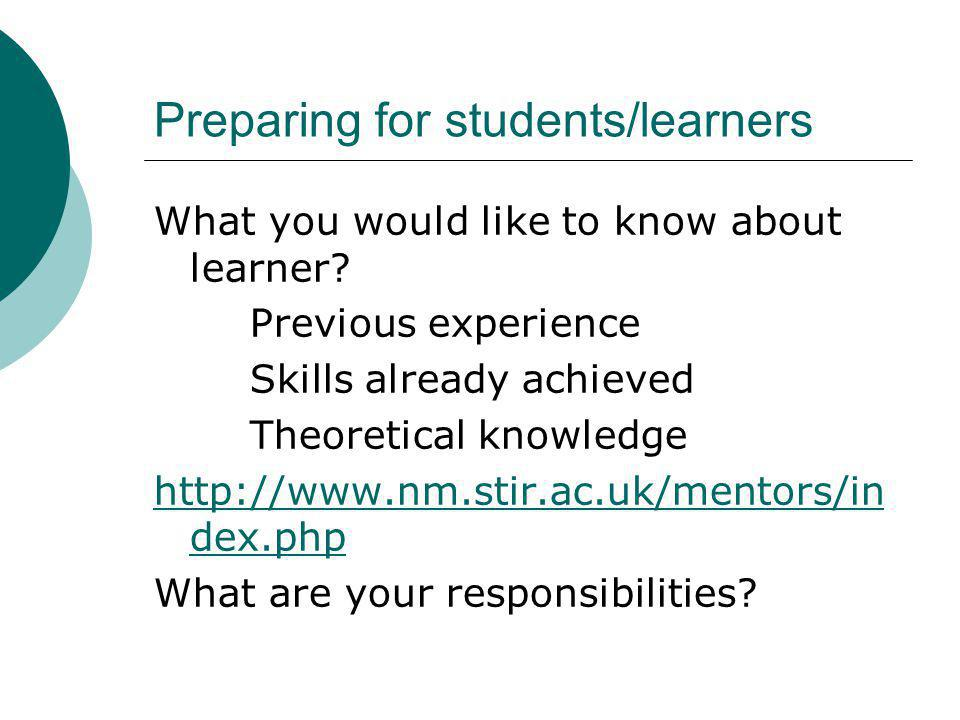 Preparing for students/learners
