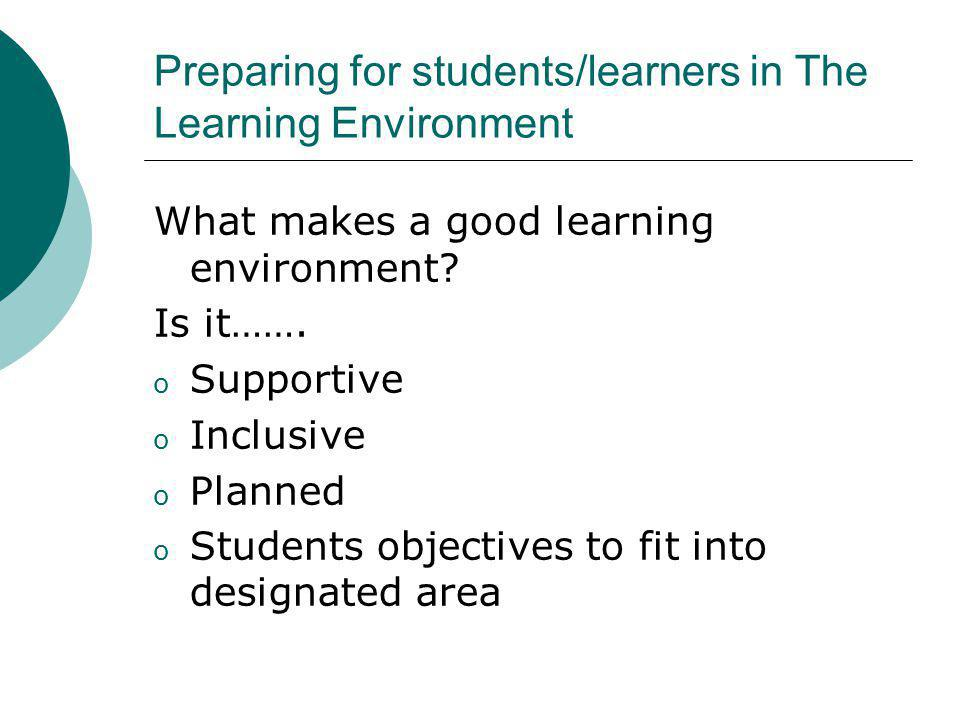 Preparing for students/learners in The Learning Environment