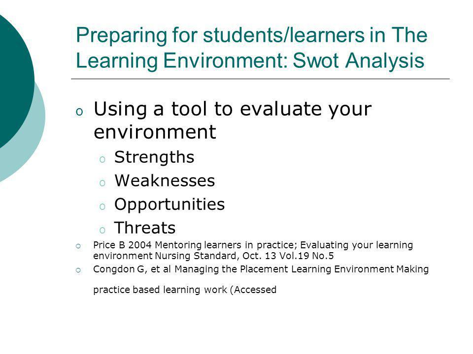 Preparing for students/learners in The Learning Environment: Swot Analysis