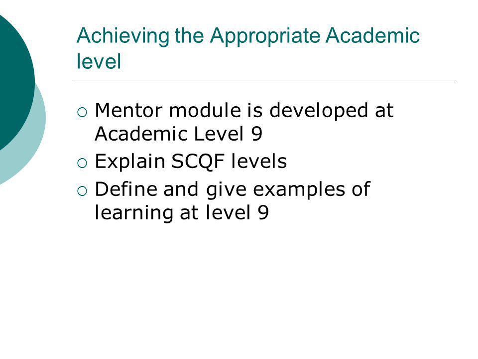 Achieving the Appropriate Academic level