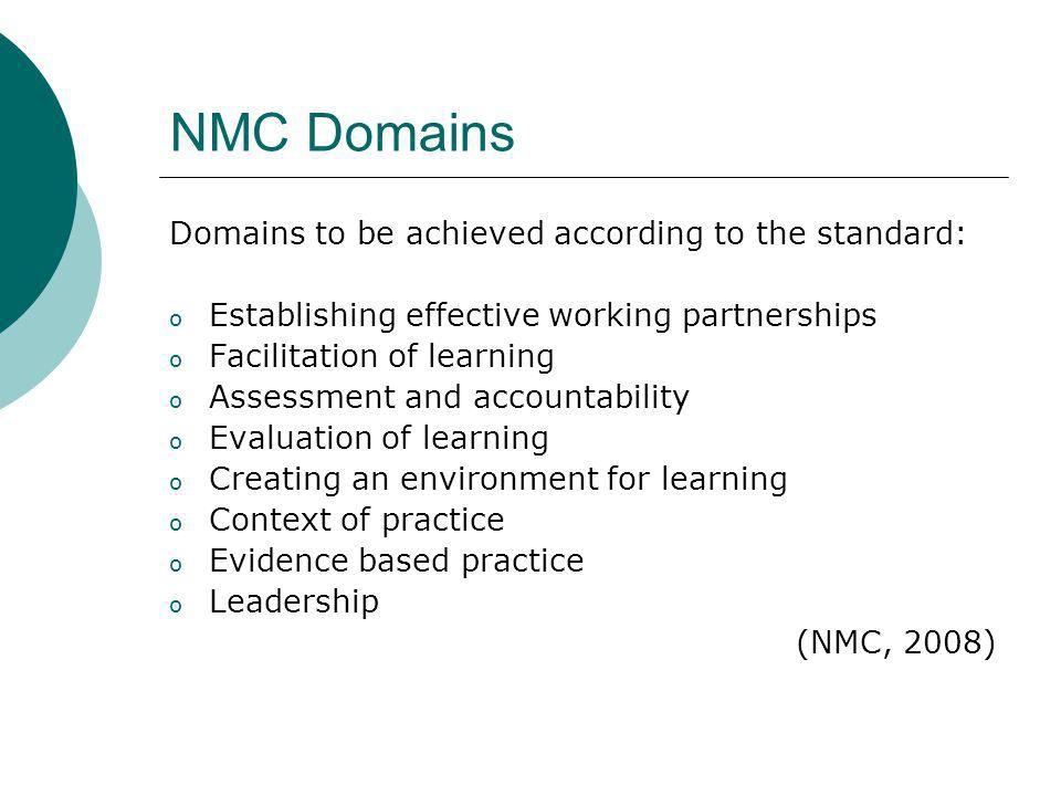 NMC Domains Domains to be achieved according to the standard: