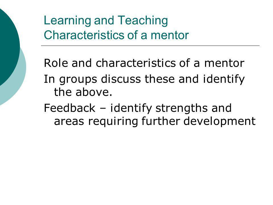 Learning and Teaching Characteristics of a mentor