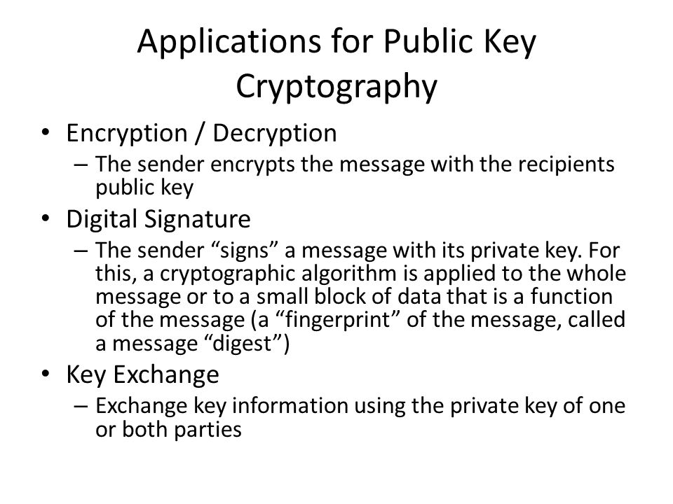 Applications for Public Key Cryptography