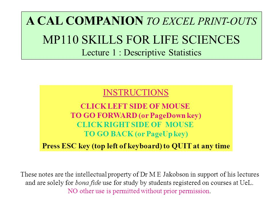 A CAL COMPANION TO EXCEL PRINT-OUTS MP110 SKILLS FOR LIFE SCIENCES