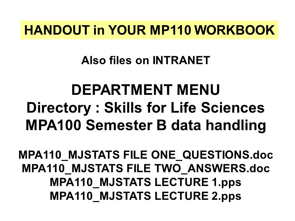 Directory : Skills for Life Sciences MPA100 Semester B data handling