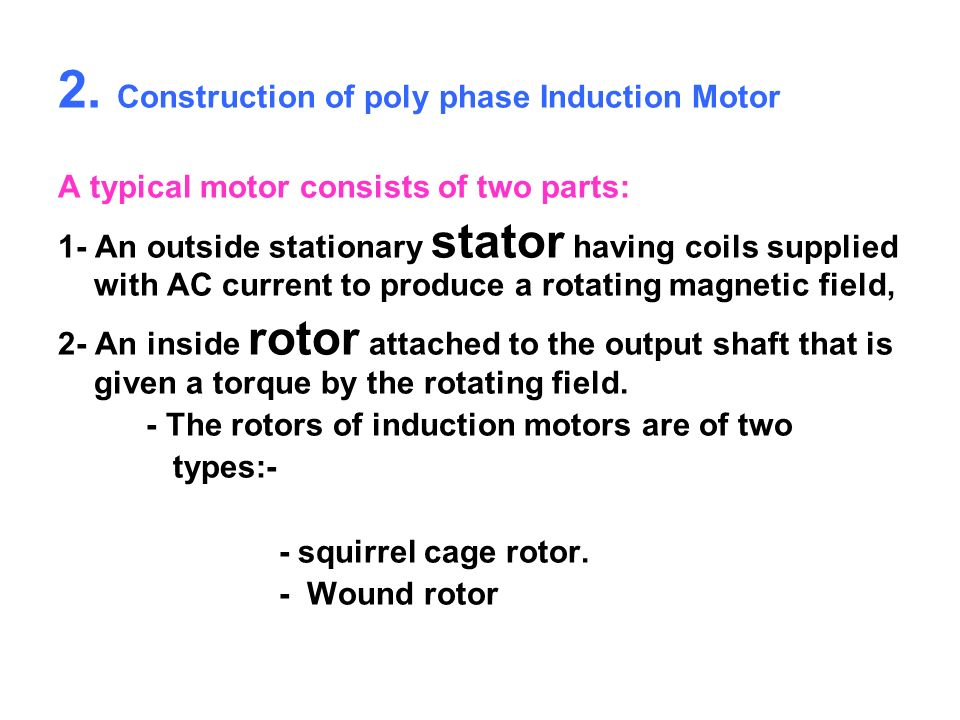 2. Construction of poly phase Induction Motor