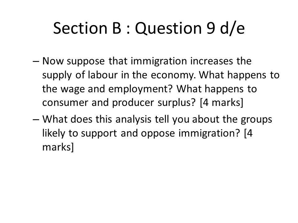 Section B : Question 9 d/e