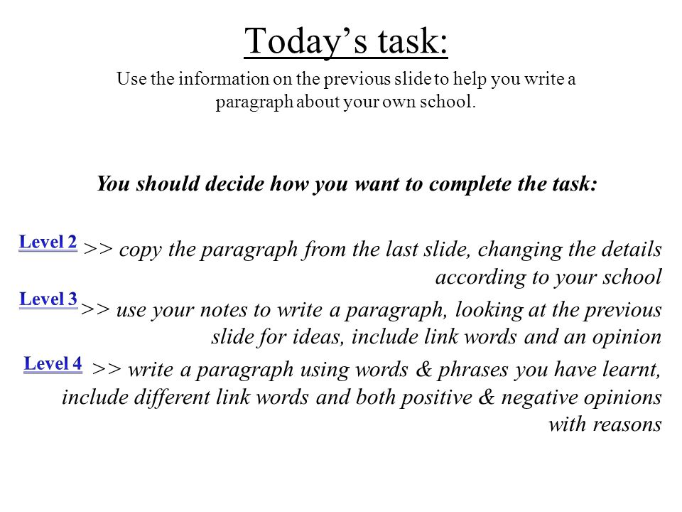 You should decide how you want to complete the task: