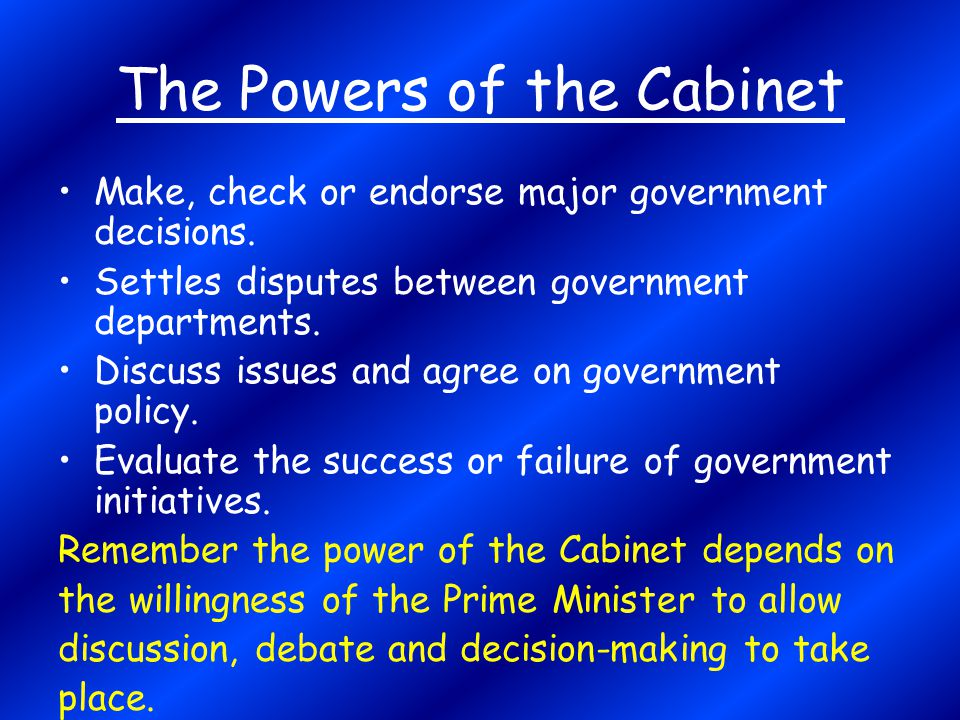 The Powers of the Cabinet