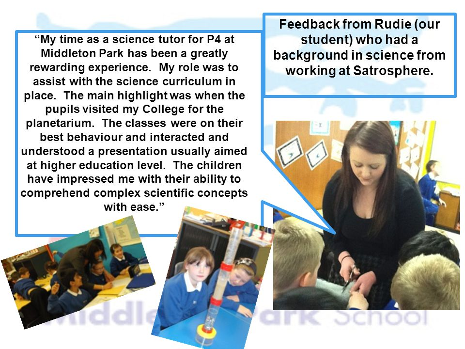 Feedback from Rudie (our student) who had a background in science from working at Satrosphere.