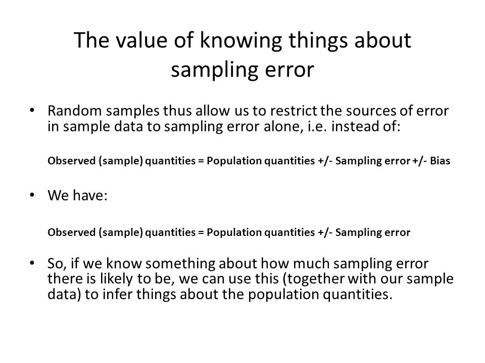The value of knowing things about sampling error