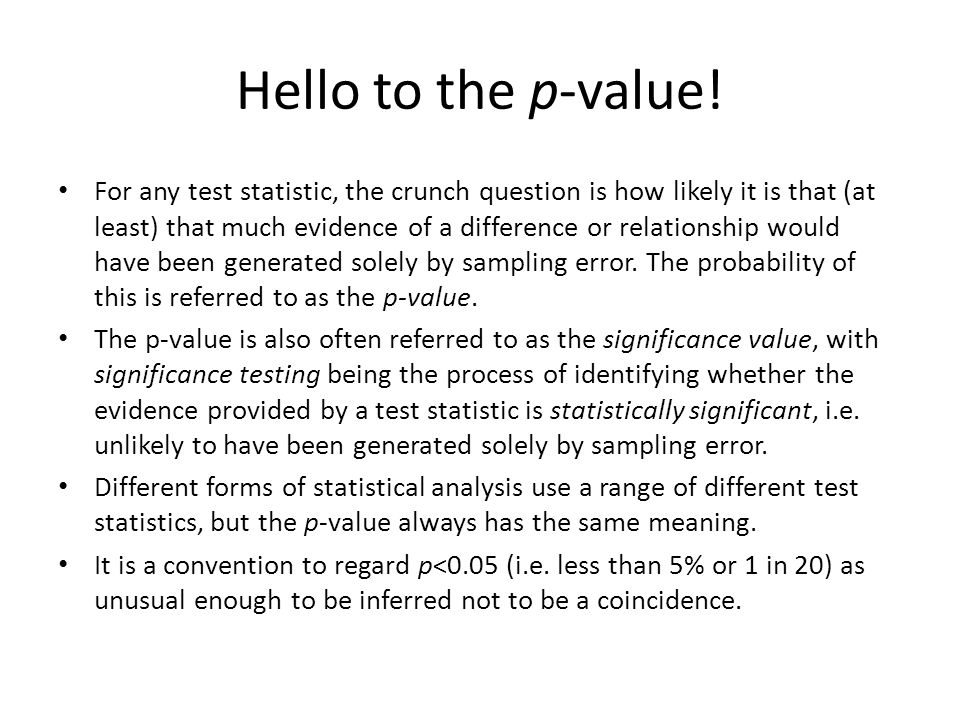 Hello to the p-value!