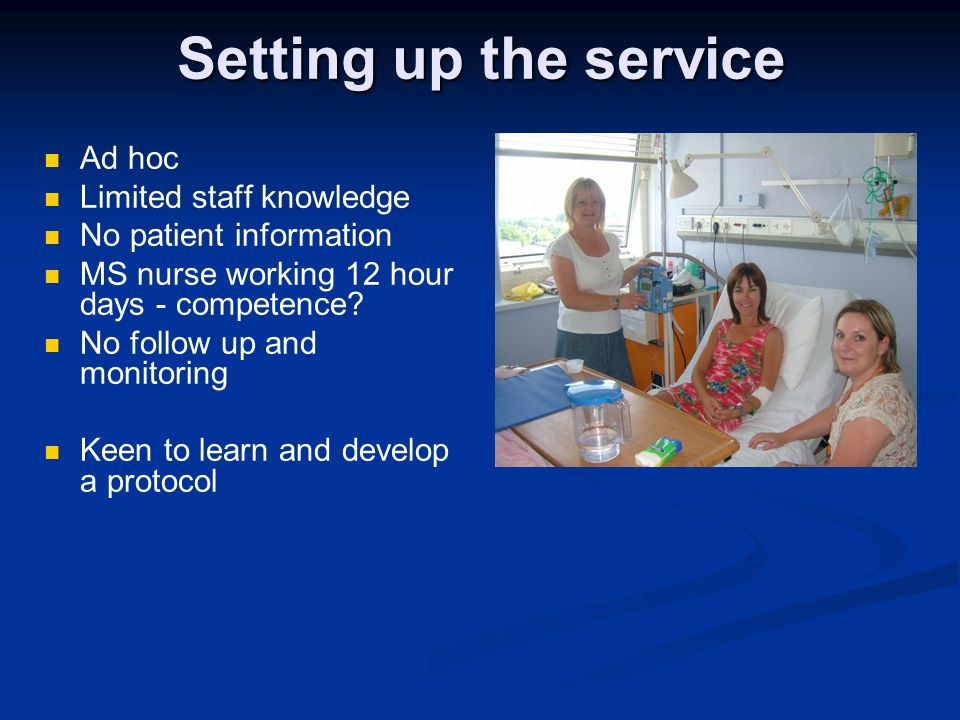 Setting up the service Ad hoc Limited staff knowledge
