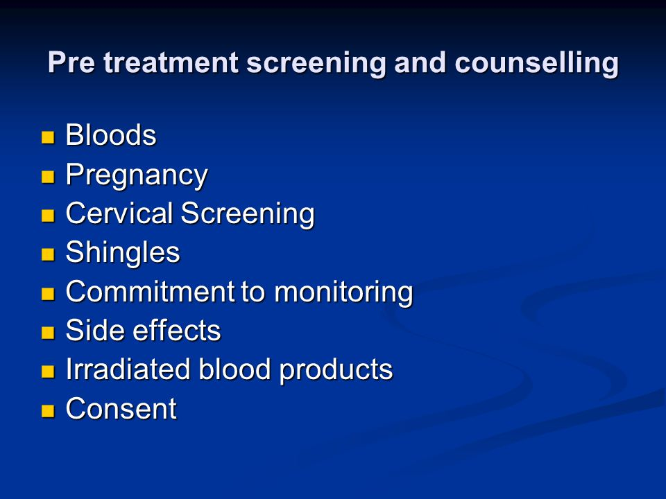 Pre treatment screening and counselling