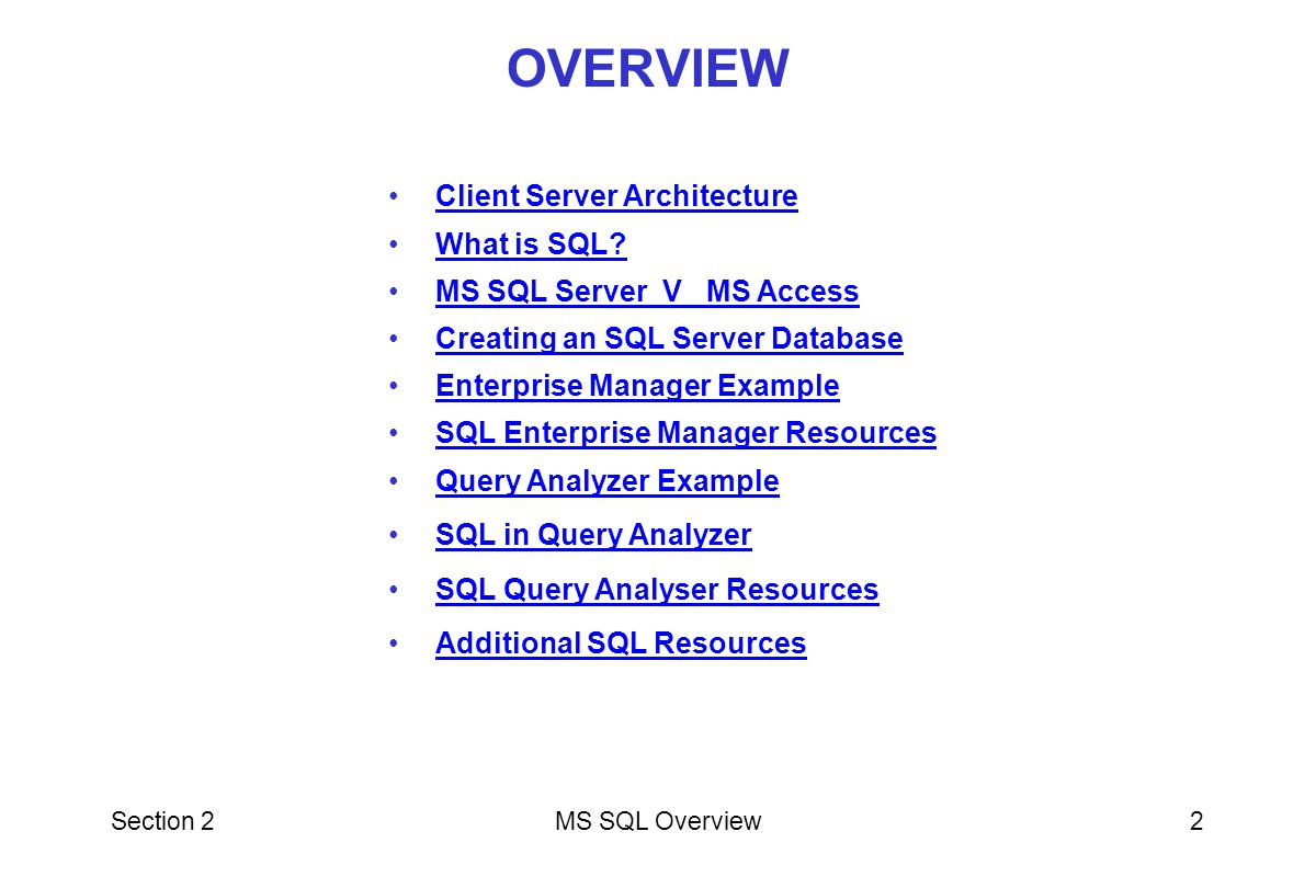 OVERVIEW Client Server Architecture What is SQL