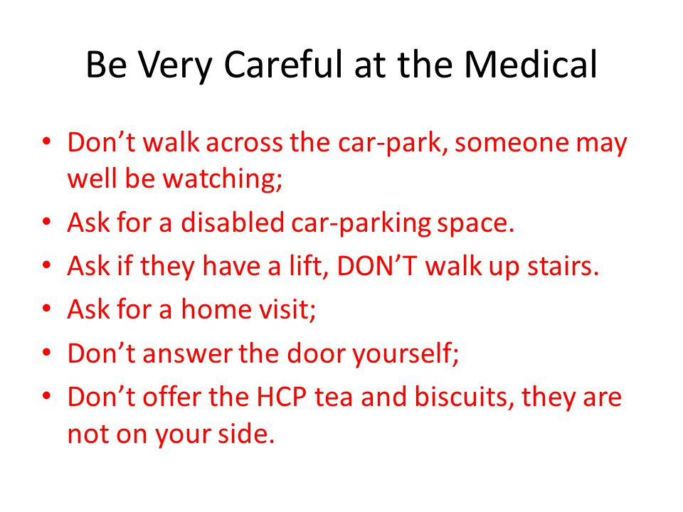 Be Very Careful at the Medical