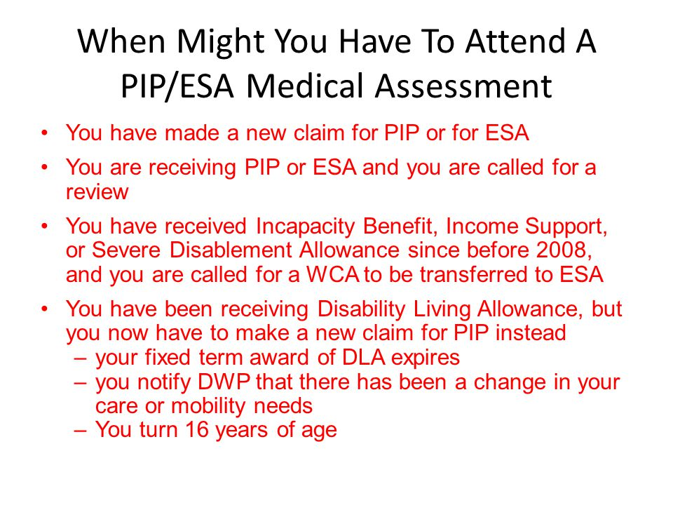 When Might You Have To Attend A PIP/ESA Medical Assessment
