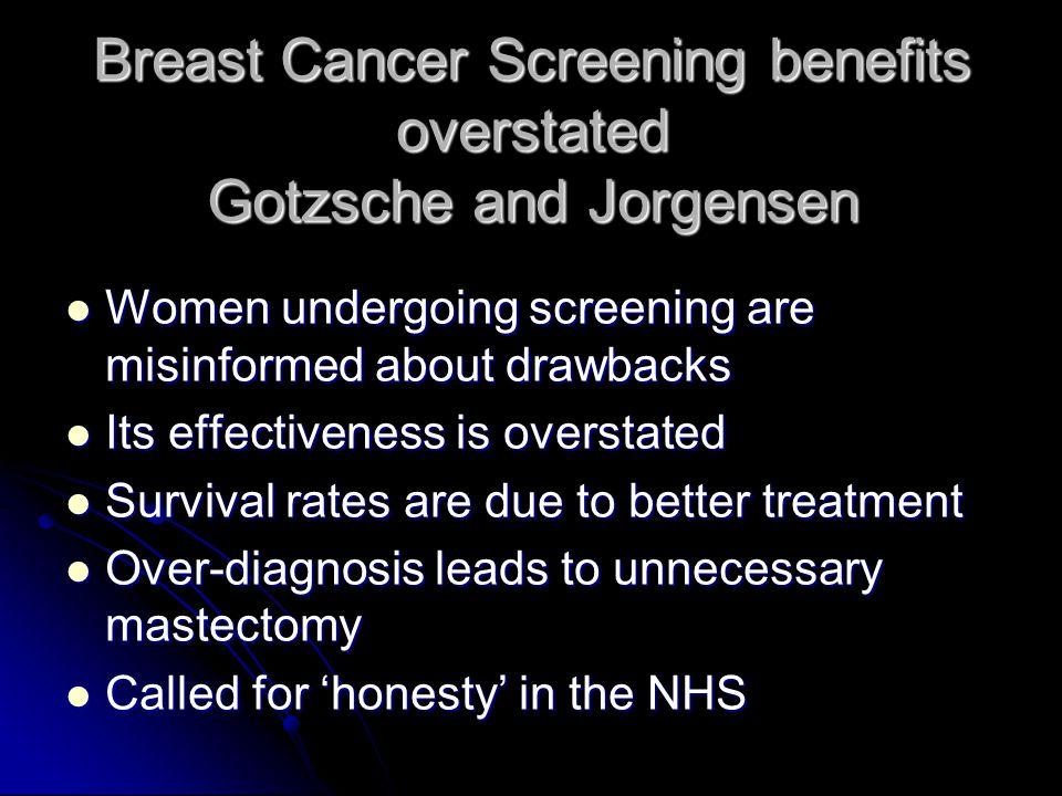 Breast Cancer Screening benefits overstated Gotzsche and Jorgensen