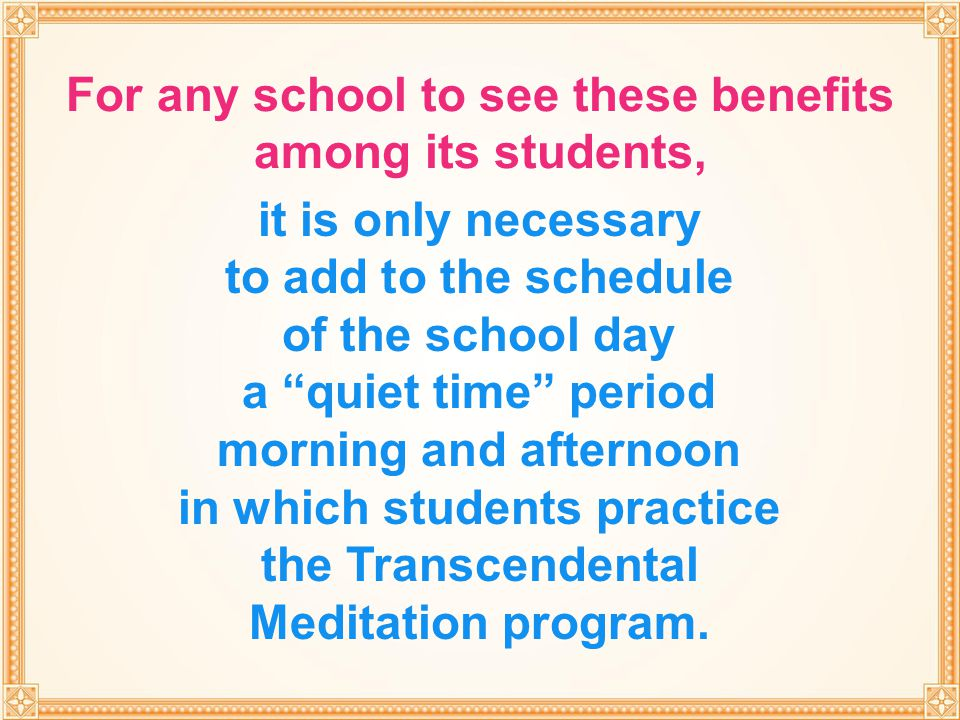 For any school to see these benefits among its students,