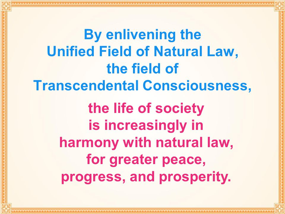 the life of society is increasingly in harmony with natural law,