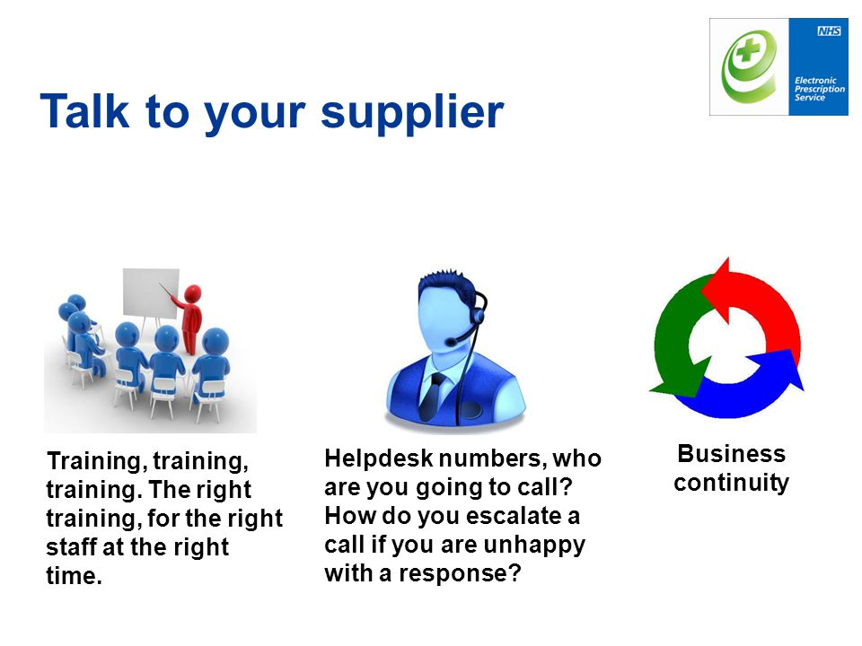 Talk to your supplier Business continuity