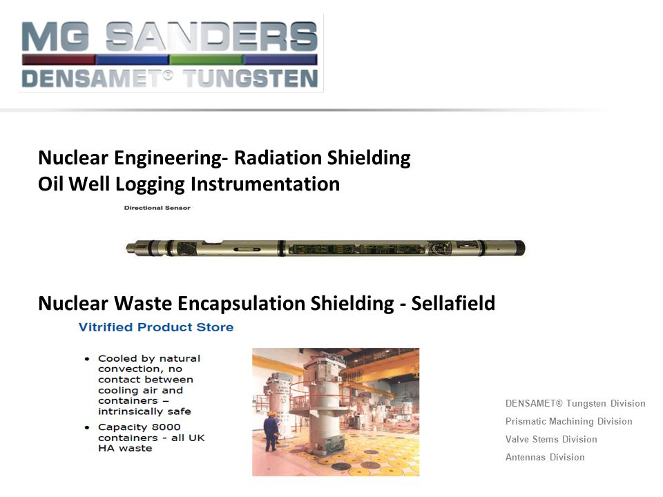 Nuclear Engineering- Radiation Shielding Oil Well Logging Instrumentation Nuclear Waste Encapsulation Shielding - Sellafield