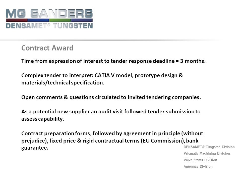 Contract Award Time from expression of interest to tender response deadline = 3 months.