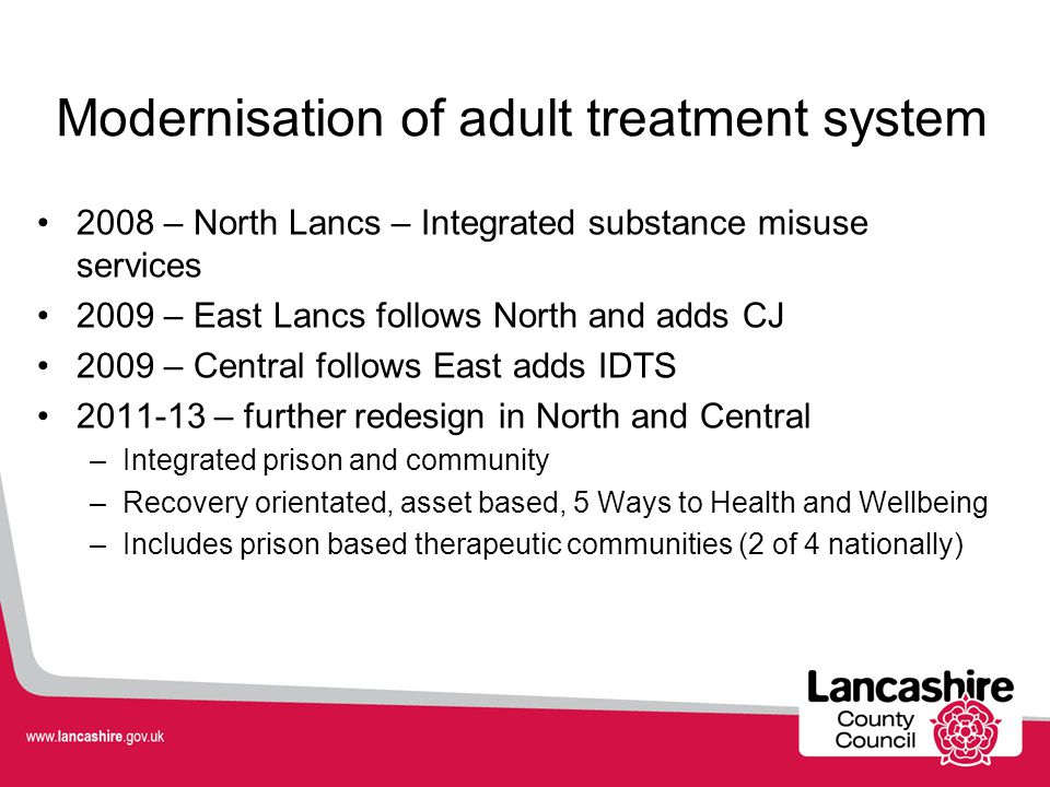 Modernisation of adult treatment system
