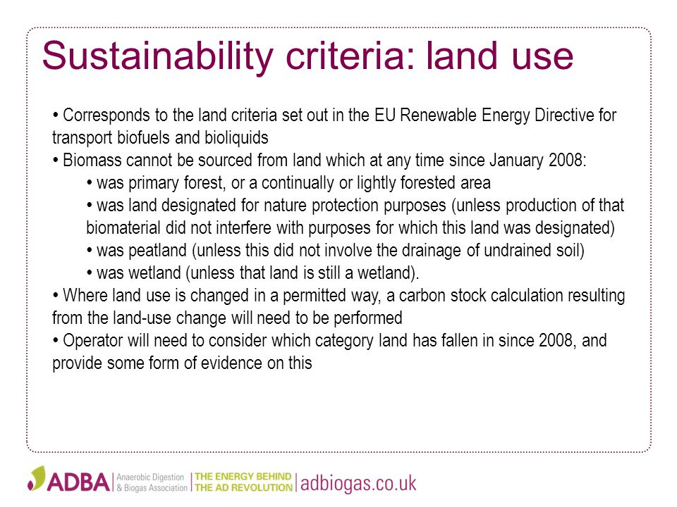 Sustainability criteria: land use