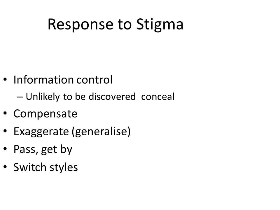 Response to Stigma Information control Compensate