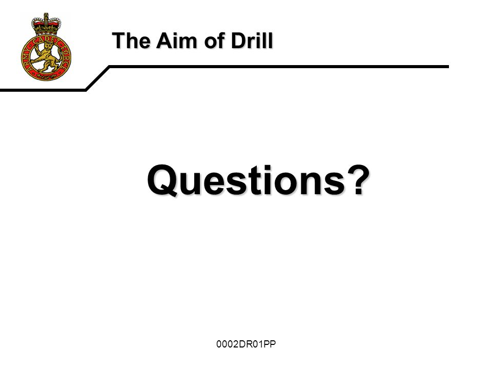 The Aim of Drill Questions 0002DR01PP