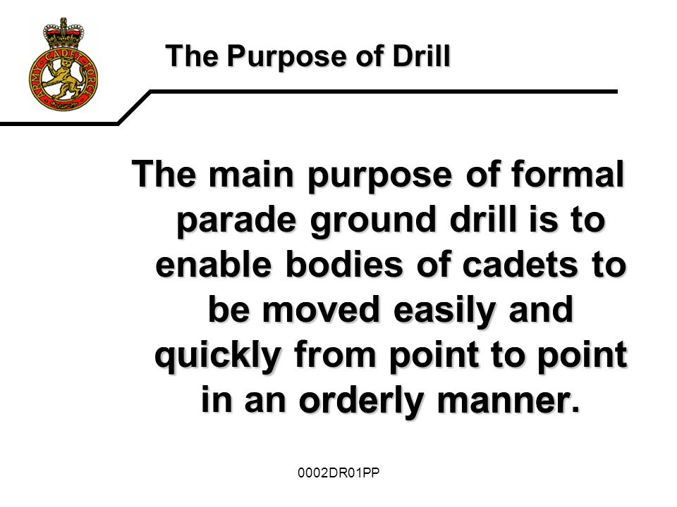The Purpose of Drill